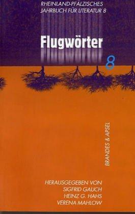 Jahrbuch für Literatur / Flugwörter (literarisches programm): Gauch Sigfrid, Hahs
