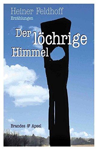 9783860995129: Der löchrige Himmel: Erzählungen