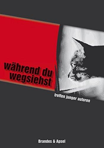 9783860995877: Wahrend du wegsiehst: Treffen Junger Autoren 2008. Berliner Festspiele