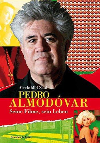 9783860996294: Pedro Almodovar: Seine Filme, sein Leben