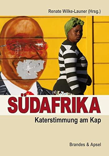 9783860996447: Südafrika: Katerstimmung am Kap