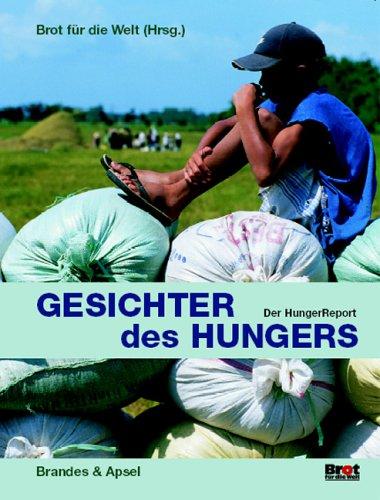 9783860997994: HungerReport 2004/2005. Gesichter des Hungers.