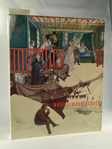 9783861020950: Wahlverwandtschaft: Skandinavien und Deutschland 1800 bis 1914
