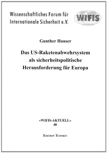 9783861080343: Das US-Raketenabwehrsystem als sicherheitspolitische Herausforderung für Europa