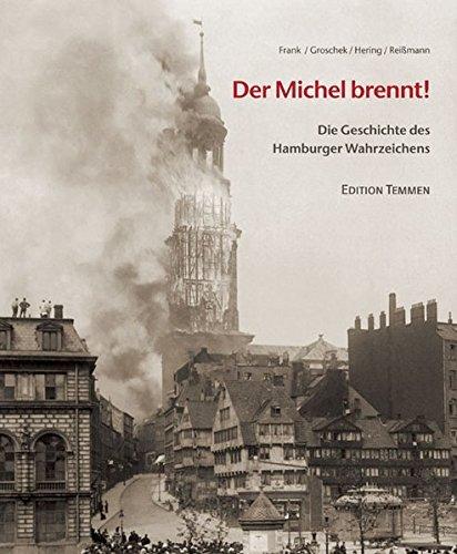 9783861080855: Der Michel brennt!: Die Geschichte des Hamburger Wahrzeichens