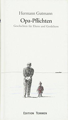 9783861081555: Opa-Pflichten: Geschichten für Eltern und Großeltern