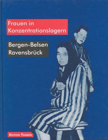9783861082378: Frauen in Konzentrationslagern: Bergen-Belsen, Ravensbrück