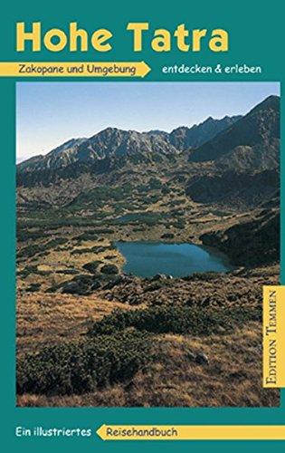 9783861084341: Hohe Tatra / Zakopane und Umgebung: Ein illustriertes Reisehandbuch