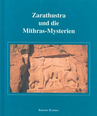 9783861085003: Zarathustra und die Mithras-Mysterien