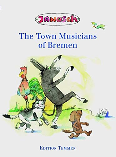 9783861085560: The Town Musicians of Bremen