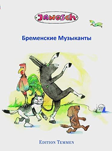 9783861085607: Die Bremer Stadtmusikanten. Russische Ausgabe
