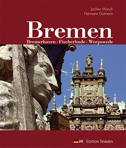 Bremen: Bremerhaven - Fischerhude - Worpswede: Hermann Gutmann