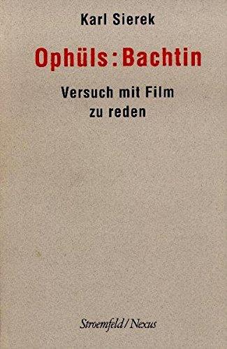 Ophüls: Bachtin: Karl Sierek