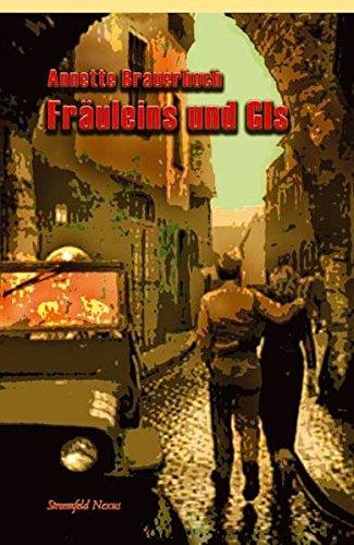 9783861091707: Fräuleins und GIs: Geschichte und Filmgeschichte