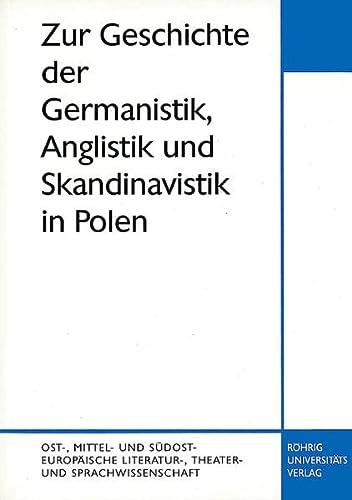 9783861100874: Zur Geschichte der Germanistik, Anglistik und Skandinavistik in Polen