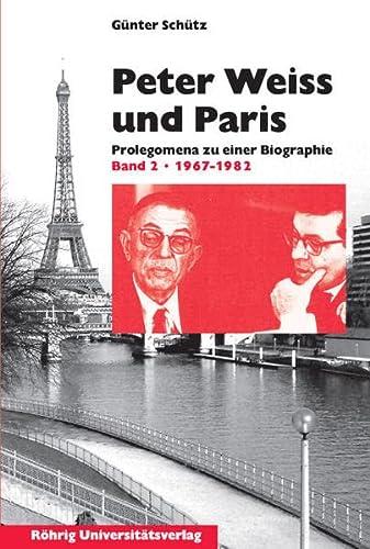 Peter Weiss und Paris: Günter Schütz