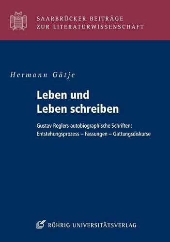 Leben und Leben schreiben: Hermann Gätje