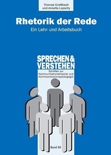 9783861105732: Rhetorik der Rede: Ein Lehr- und Arbeitsbuch
