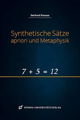 Synthetische Sätze apriori und Metaphysik: Gerhard Knauss