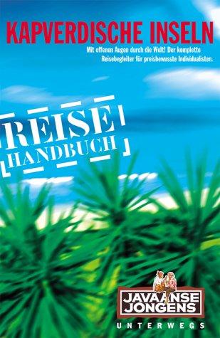 9783861120964: Kapverdische Inseln - Reisehandbuch und Inselkunde
