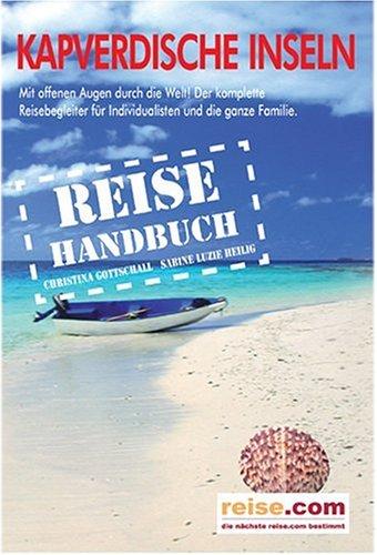 9783861122340: Kapverdische Inseln: Das komplette Reisehandbuch