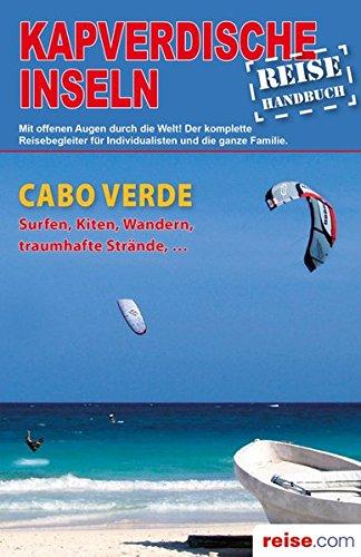 9783861122739: Kapverdische Inseln - Reiseführer