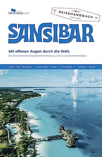 9783861122975: Sansibar Reisef�hrer: Das komplette Reisehandbuch