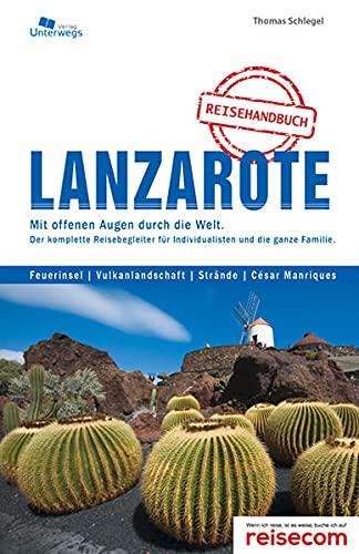9783861123224: Lanzarote Inselhandbuch: Das komplette Reisehandbuch