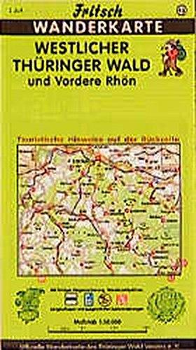 9783861160458: Westlicher Thüringer Wald und Vordere Rhön 1 : 50 000. Fritsch Wanderkarte: Mit farbiger Wegemarkierung, Wanderparkplätzen, Langlaufloipen und ausgewählten Radwanderwegen