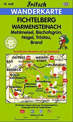 Fichtelberg. Warmensteinach 1 : 35 000. Fritsch Wanderkarte: Mit touristischen Hinweisen auf der R&...