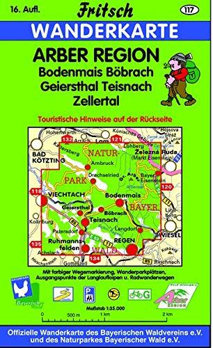 Fritsch Wanderkarte Arber Region 1 : 35 000: Bodenmais, Böbrach, Geiersthal, Teisnach, ...