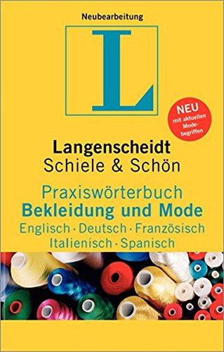 9783861172536: Langenscheidt Praxiswörterbuch Bekleidung und Mode