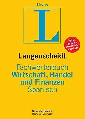 9783861172659: Langenscheidt Fachwörterbuch Wirtschaft, Handel und Finanzen Spanisch