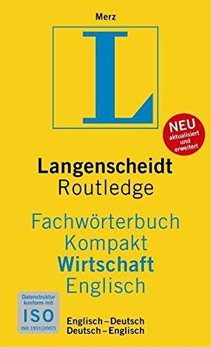 9783861172970: Langenscheidt Fachwörterbuch Kompakt Wirtschaft Englisch: Englisch - Deutsch / Deutsch - Englisch. Rund 38 000 Fachbegriffe und mehr als 60 000 Übersetzungen je Sprachrichtung