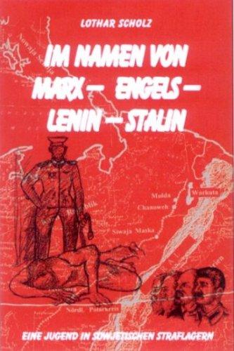 Im Namen von Marx - Engels -: Scholz, Lothar