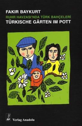 9783861210641: Türkische Gärten im Pott