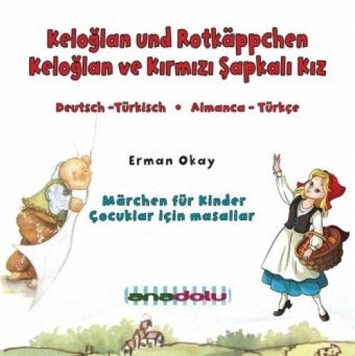 Keloglan und Rotkäppchen, Audio-CD: Erman Okay