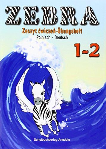 9783861214588: Zebra - Deutsch/Polnisch 1.-2. Schuljahr, Übungsheft