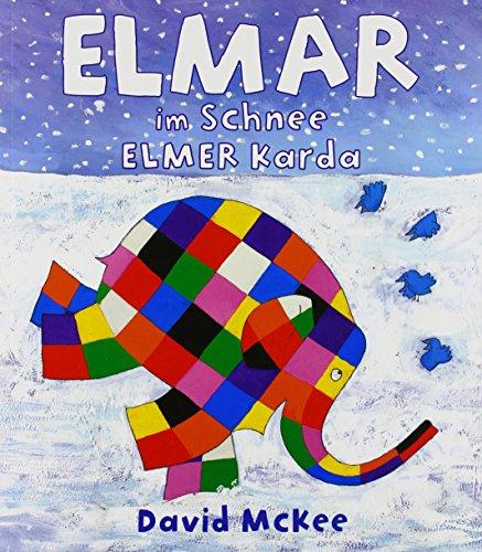 9783861214601: Elmar im Schnee, Deutsch-T�rkisch. Elmer Karda