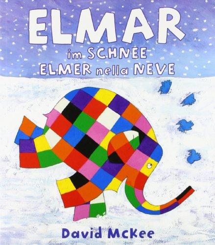 9783861214724: Elmar im Schnee, Deutsch-Italienisch. Elmer nella neve