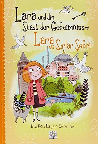 9783861215134: Lara und die Stadt der Geheimnisse. Lara ve Sirlar Sehri