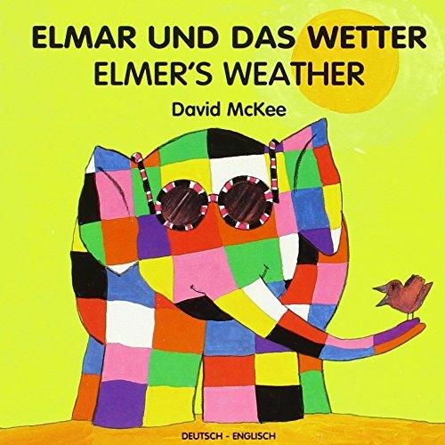9783861215158: Elmar und das Wetter. Elmer's Weather