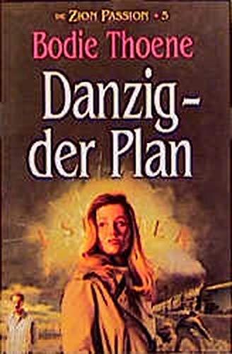 9783861221166: Die Zion-Passion V. Danzig, der Plan.