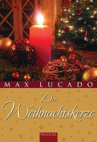 9783861229438: Die Weihnachtskerze
