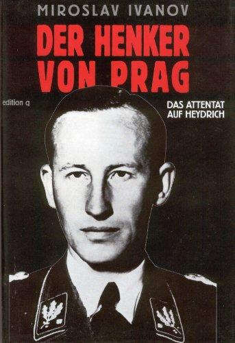 9783861241492: Der Henker von Prag. Das Attentat auf Heydrich
