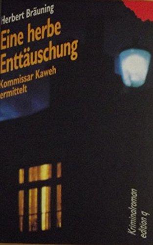 9783861241607: Eine herbe Enttäuschung. Kommissar Kaweh ermittelt