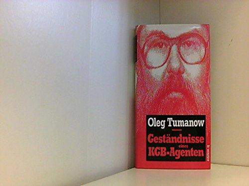 9783861242253: Geständnisse eines KGB-Agenten. Zwanzig Jahre auf freiem Fuss