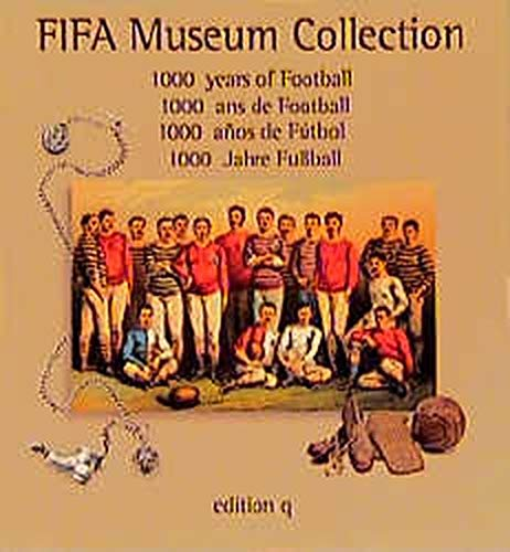 FIFA Museum Collection : 1000 Years of Football