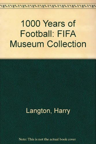 1000 Years of Football: FIFA Museum Collection: Harry Langton