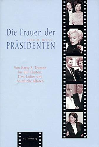 9783861245452: Die Frauen der Präsidenten.